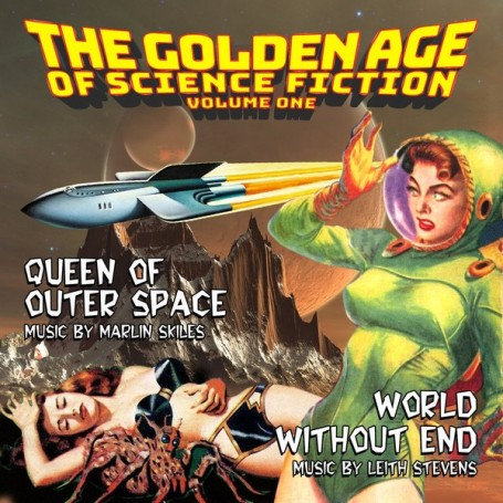 THE GOLDEN AGE OF SCIENCE FICTION (VOL. 1): QUEEN OF OUTER SPACE / WORLD WITHOUT END