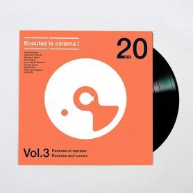 ÉCOUTEZ LE CINÉMA ! 20 ANS - VOLUME 3: REMIXES ET REPRISES (LP)