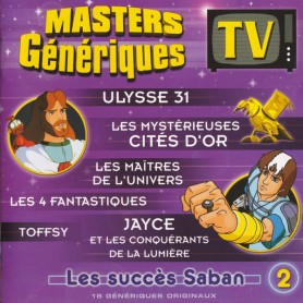 MASTERS GÉNÉRIQUES TV: LES SUCCÈS SABAN (VOLUME 2)