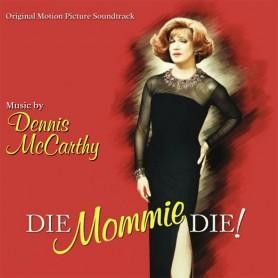 DIE, MOMMY, DIE!