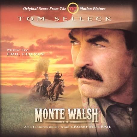 MONTE WALSH / CROSSFIRE TRAIL