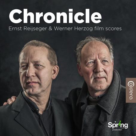 CHRONICLE: ERNST REIJSEGER & WERNER HERZOG FILM SCORES