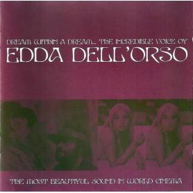 THE INCREDIBLE VOICE OF EDDA DELL'ORSO