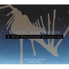 VARESE SARABANDE: A 35TH ANNIVERSARY CELEBRATION