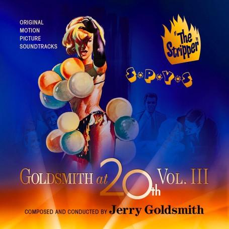 GOLDSMITH AT 20th (VOL.3): THE STRIPPER / S*P*Y*S
