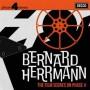 BERNARD HERRMANN: THE FILM SCORES ON PHASE 4