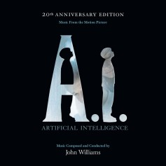 A.I.: ARTIFICIAL INTELLIGENCE (20TH ANNIVERSARY EDITION)