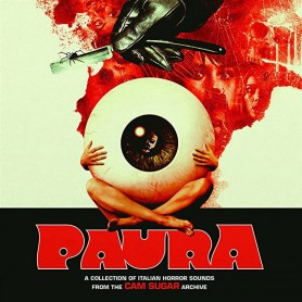 PAURA: A COLLECTION OF ITALIAN HORROR SOUNDS FROM THE CAM SUGAR ARCHIVES