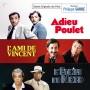 ADIEU POULET / L'AMI DE VINCENT / L'ÉTOILE DU NORD