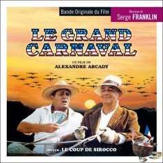 Le Grand Carnaval • Le Coup de sirocco