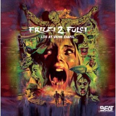 FRIZZI 2 FULCI – LIVE AT UNION CHAPEL
