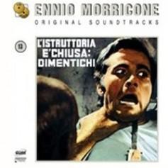 ENNIO MORRICONE ORIGINAL SOUNDTRACKS: L'ISTRUTTORIA E' CHIUSA: DIMENTICHI / IL DIAVOLO NEL CERVELLO