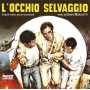 L'OCCHIO SELVAGGIO