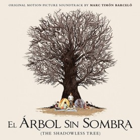 EL ÁRBOL SIN SOMBRA (THE SHADOWLESS TREE)
