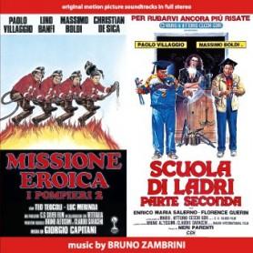 MISSIONE EROICA, POMPIERI 2 / SCUOLA DI LADRI, PARTE SECONDA