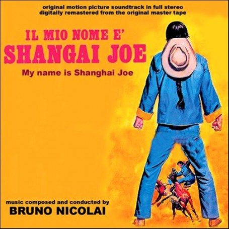 IL MIO NOME E' SHANGAI JOE (MY NAME IS SHANGHAI JOE)