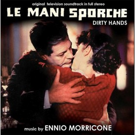 LE MANI SPORCHE (DIRTY HANDS)