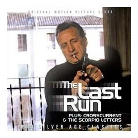 THE LAST RUN / CROSSCURRENT / THE SCORPIO LETTERS