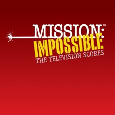 MISSION: IMPOSSIBLE - THE TELEVISION SCORES