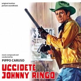 UCCIDETE JOHNNY RINGO (KILL JOHNNY RINGO)