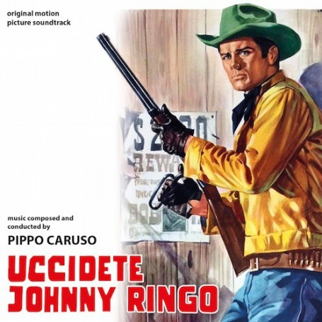 UCCIDETE JOHNNY RINGO (KILL JOHNNY RINGO)