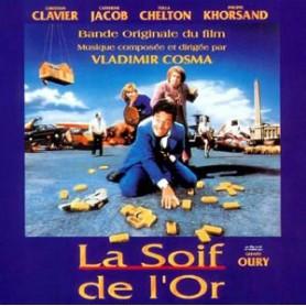 LA SOIF DE L'OR