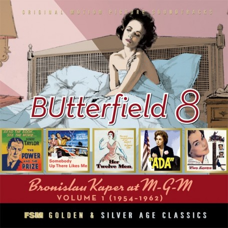 BUTTERFIELD 8: BRONISLAU KAPER AT MGM (VOLUME 1)