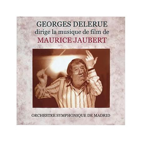 GEORGES DELERUE DIRIGE LA MUSIQUE DE MAURICE JAUBERT
