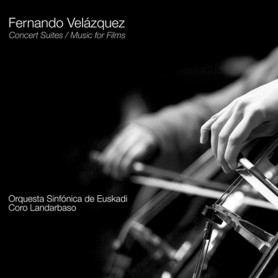 FERNANDO VELAZQUEZ: CONCERT SUITES / MUSIC FOR FILMS