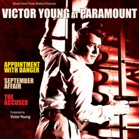 VICTOR YOUNG AT PARAMOUNT: APPOINTMENT WITH DANGER / SEPTEMBER AFFAIR / THE ACCUSED