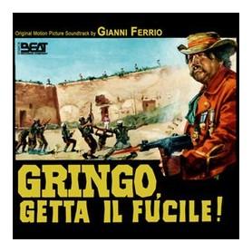 GRINGO, GETTA IL FUCILE