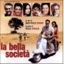 LA BELLA SOCIETA