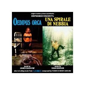 OEDIPUS ORCA / UNA SPIRALE DI NEBBIA / LA ORCA