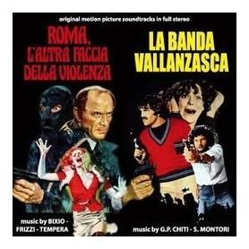 ROMA L'ALTRA FACCIA DELLA VIOLENZA - LA BANDA VALLANZASCA