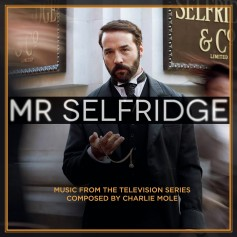 MR. SELFRIDGE (MUSIC FROM THE TELEVISION SERIES)