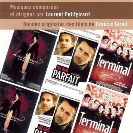 BANDES ORIGINALES DES FILMS DE FRANCIS GIROD-LAURENT PETITGIRARD