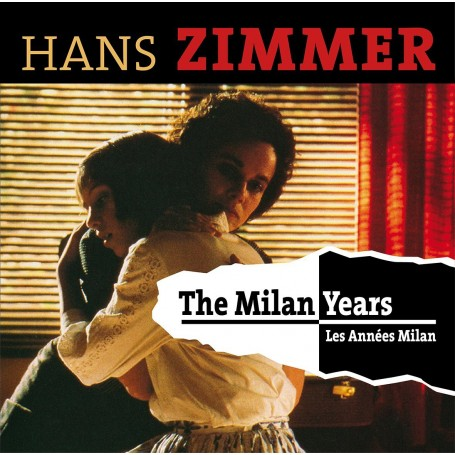 HANS ZIMMER: THE MILAN YEARS