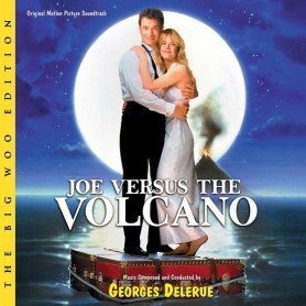 JOE VERSUS THE VOLCANO (THE BIG WOO EDITION)
