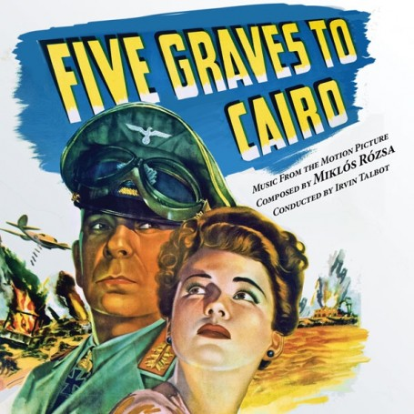 FIVE GRAVES TO CAIRO / SO PROUDLY WE HAIL!