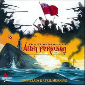 IRONCLADS / APRIL MORNING (THE FILM MUSIC OF ALLYN FERGUSON VOL.3)