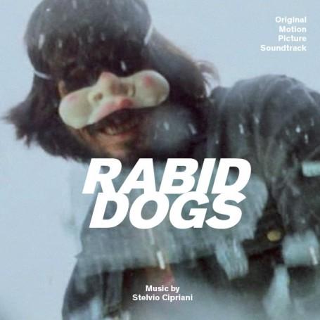 CANI ARRABBIATI (RABID DOGS)