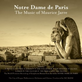 NOTRE DAME DE PARIS : THE MUSIC OF MAURICE JARRE