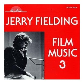 JERRY FIELDING: FILM MUSIC 3