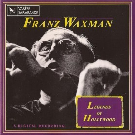 FRANZ WAXMAN: LEGENDS OF HOLLYWOOD (VOL.1)