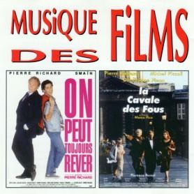 ON PEUT TOUJOURS REVER / LA CAVALE DES FOUS