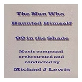 92 IN THE SHADE / THE MAN WHO HAUNTED HIMSELF