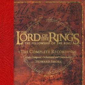 THE LORD OF THE RINGS: THE FELLOWSHIP OF THE RING (THE COMPLETE RECORDINGS)