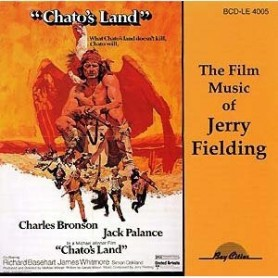 THE FILM MUSIC OF JERRY FIELDING: CHATO'S LAND / MR. HORN