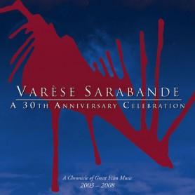 VARESE SARABANDE: A 30TH ANNIVERSARY CELEBRATION