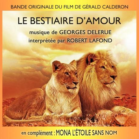 LE BESTIAIRE D'AMOUR / MONA L'ÉTOILE SANS NOM